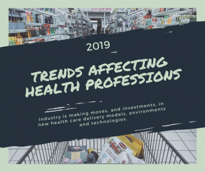 Trends affecting health professions in 2019