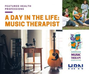 Featured Health Profession - A Day in the Life: Music Therapist