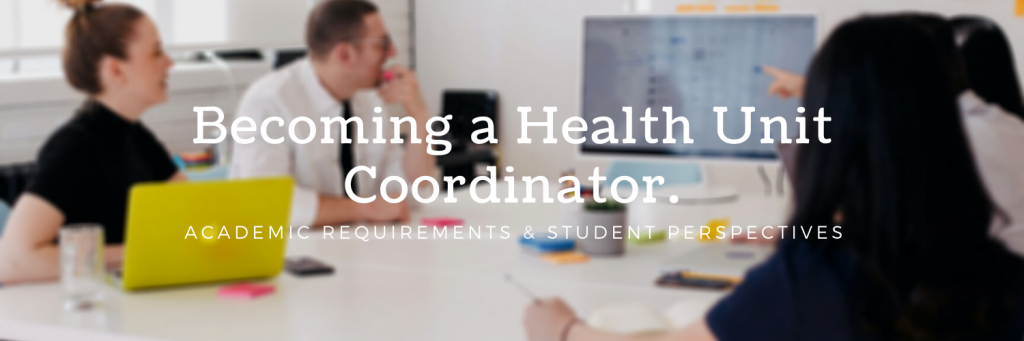 Becoming a Health Unit Coordinator - Academic Requirements and Student Perspectives