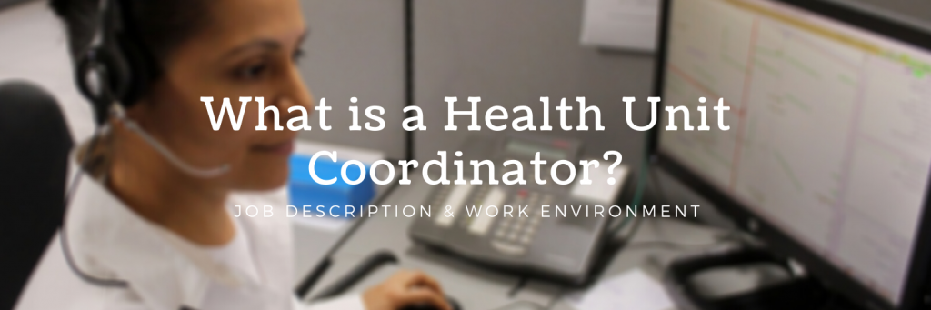 What is a Health Unit Coordinator?