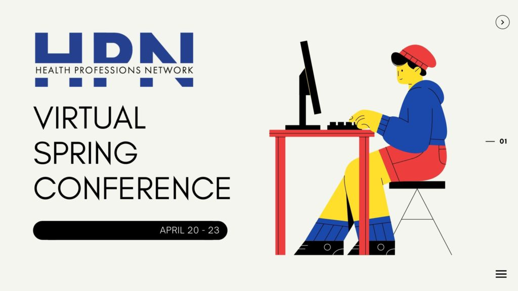 Leadership for the Evolution of Healthcare in 2021: HPN's Virtual Spring Conference April 20-23